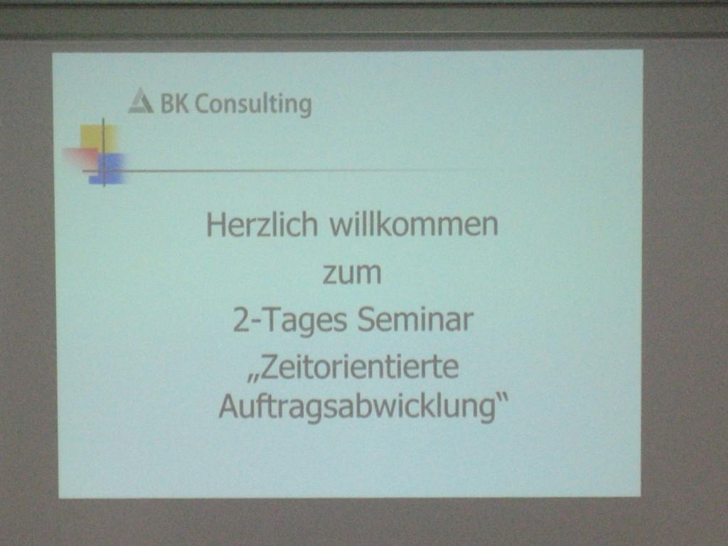 Seminar »Zeitorientierte Auftragsabwicklung« in Petersaurach bei Nürnberg  - Bernd Kramer – BK Consulting